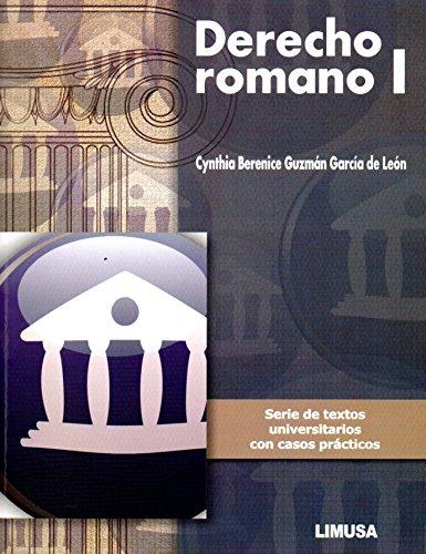 9786070506987: DERECHO ROMANO I. SERIE DE TEXTOS UNIVERSITARIOS CON CASOS PRÁCTICOS