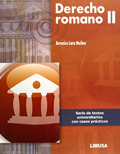 DERECHO ROMANO II: Berenice Lara Molina