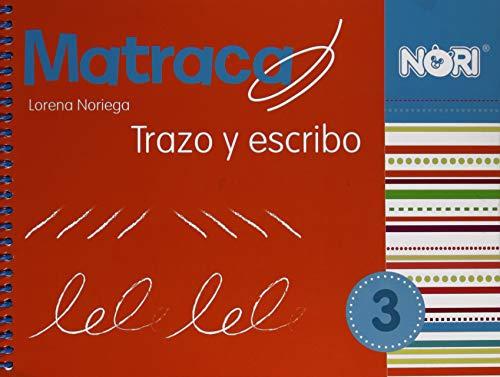9786070507458: MATRACA, TRAZO Y ESCRIBO 3