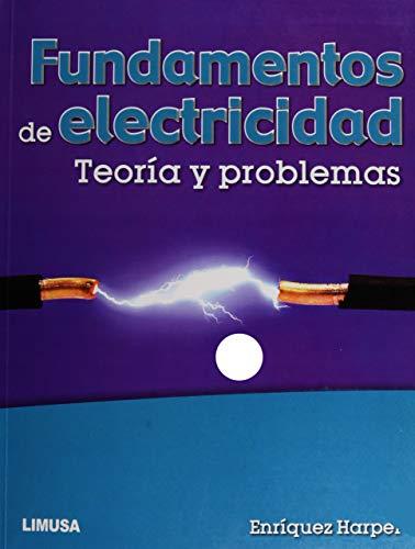 9786070507717: FUNDAMENTOS DE ELECTRICIDAD TEORIA Y PROBLEMAS