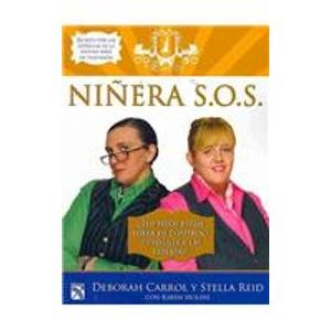 9786070701054: Ninera S.O.S./Babysitter S.O.S: Las Expertas Te Dicen Como Superar Emergencias Con Tus Hijos/Expert Advice for All Your Parenting Emergencies