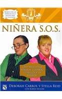 9786070701054: Ninera S.O.S./ Babysitter S.O.S: Las Expertas Te Dicen Como Superar Emergencias Con Tus Hijos/ Expert Advice for All Your Parenting Emergencies (Spanish Edition)