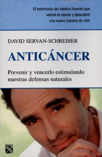9786070701481: Anticancer (Spanish Edition)