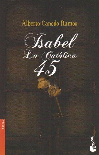 Isabel la Catolica 54 / Isabel the: Alberto Canedo Ramos