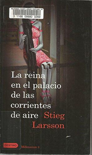9786070701986: La Reina En El Palacio De Las Corrientes De Aire. ONE BOOK ONLY. Millenium 3 (In Spanish)