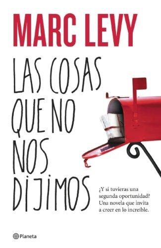 9786070702044: Las cosas que no nos dijimos (Spanish Edition)