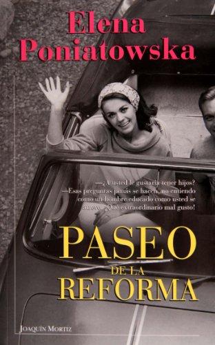 Paseo de la Reforma (Spanish Edition): Poniatowska, Elena