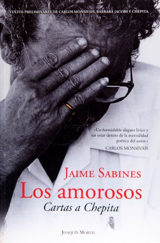 9786070702327: Los amorosos / The Lovers: Cartas a Chepita / Letters to Chepita