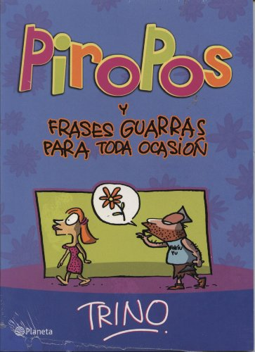 9786070702334: Piropos y frases guarras para toda ocasion (Spanish Edition)