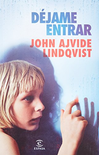 Dejame Entrar: John Ajvide Lindqvist