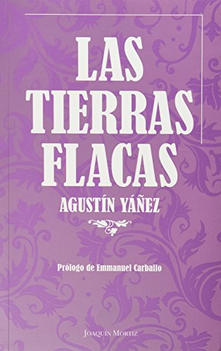 9786070703089: Las tierras flacas (Spanish Edition)