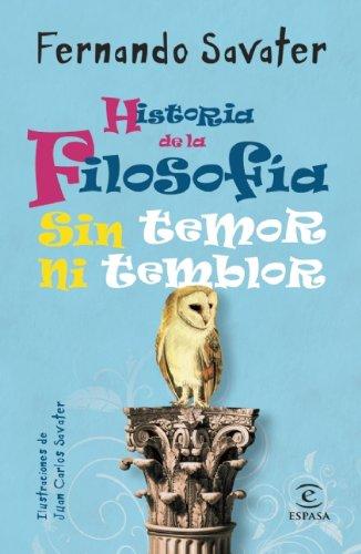9786070703140: Historia de la Filosofia, sin temor ni temblor (Spanish Edition)