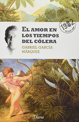 El amor en los tiempos del cÃ: GABRIEL GARCIA MARQUEZ