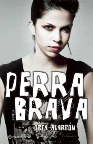 9786070703409: Perra brava (Spanish Edition)