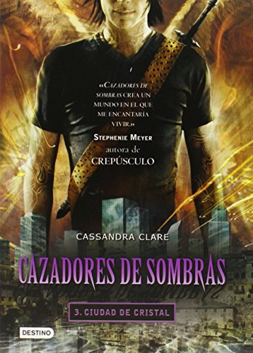 9786070703430: Cazadores de sombras 3, Ciudad de Cristal: City of Glass (Mortal Instruments) (Spanish Edition)