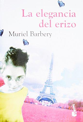 La elegancia del erizo (Spanish Edition): Muriel Barbery