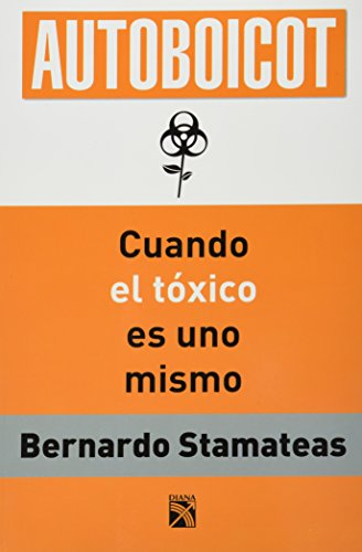 9786070703867: Autoboicot / Self-boycott: Las trampas mentales que me impiden creer en mi / Mental Traps that Stop Me from Believing in Myself (Spanish Edition)