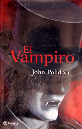 9786070703935: El vampiro/The Vampyre