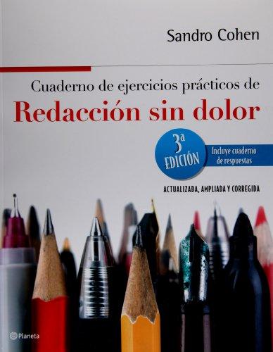 9786070704284: Cuaderno de ejercicios practicos de Redaccion sin dolor (Spanish Edition)