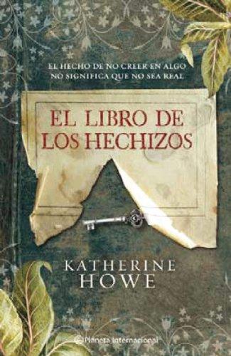 9786070704338: El libro de los hechizos/The Physick Book of Deliverance Dane