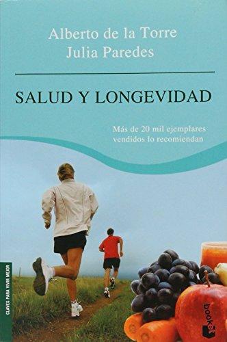 Salud y longevidad / Health and Longevity: De La Torre,