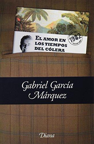 El amor en los tiempos del cÃ: GARCÃ�A MARQUEZ GABRIEL