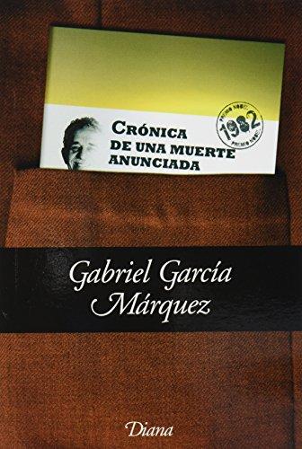 Cronica de una muerte anunciada (Spanish Edition): Gabriel Garcia Marquez
