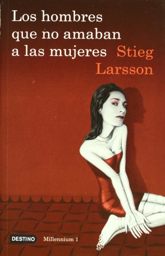 9786070704567: Los hombres que no amaban a las mujeres: The Girl With The Dragon Tattoo (Spanish Edition) (Millennium (Paperback))
