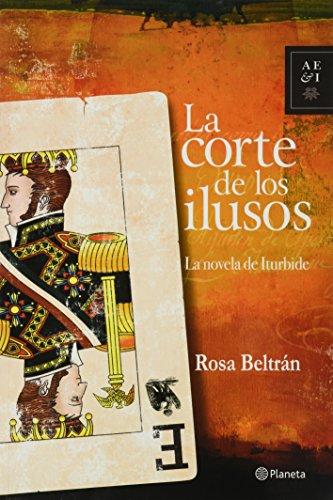 9786070704680: La corte de los ilusos (Spanish Edition)