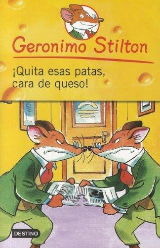 9786070705359: Quita Esas Patas Cara de Queso! = Take Off Your Feet Chesse Face! (Geronimo Stilton) (Spanish Edition)