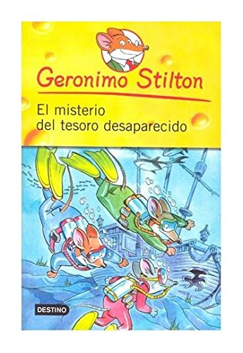 El Misterio del Tesoro Desaparecido (Spanish Edition) (9786070705366) by Geronimo Stilton