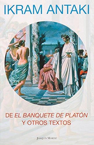 De El banquete de Platon y otros textos / Plato's Banquet and Other Texts (Spanish ...