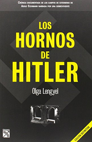 9786070705557: Los hornos de Hitler (Spanish Edition)