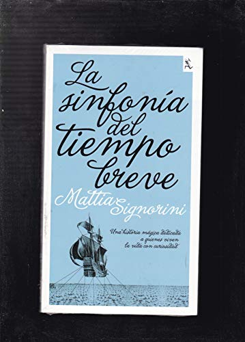 9786070705809: La sinfonia del tiempo breve / The Short Time Symphony (Biblioteca Furtiva / Furtive Library) (Spanish Edition)