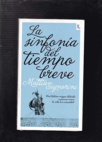 9786070705809: La sinfonia del tiempo breve / The Short Time Symphony (Biblioteca Furtiva / Furtive Library)