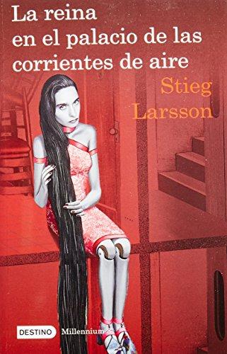 La Reina en el Palacio de las: Stieg Larsson