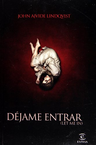 Dejame entrar (cubierta pelicula ) (Spanish Edition): John Ajvide Lindqvist