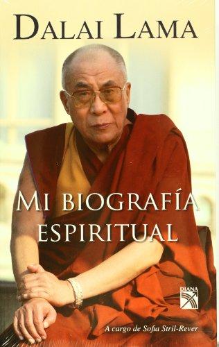 9786070706370: Dalai Lama. Mi biografía espiritual (Spanish Edition)