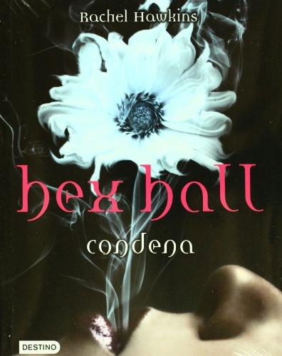 9786070706387: Hex Hall. 1. Condena (Spanish Edition)