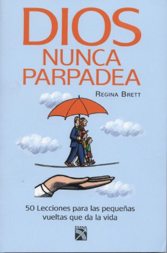9786070706806: Dios nunca parpadea (Spanish Edition)