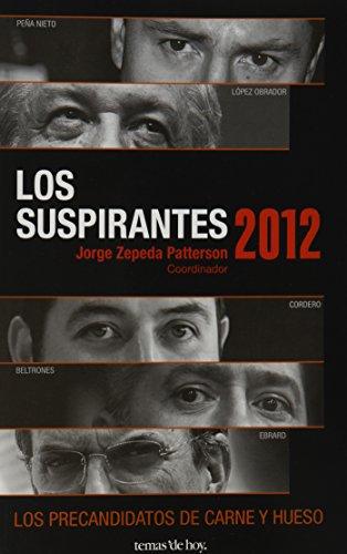 9786070707162: Los suspirantes 2012 (Spanish Edition)
