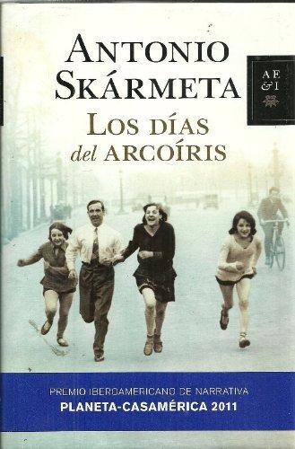 9786070707308: Los dias del Arcoiris / The Rainbow Days (Spanish Edition)
