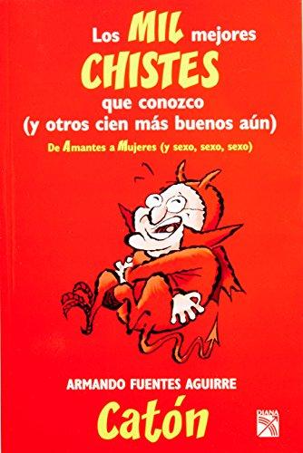 9786070707483: Los Mil Mejores Chistes Que Conozco. I: 1