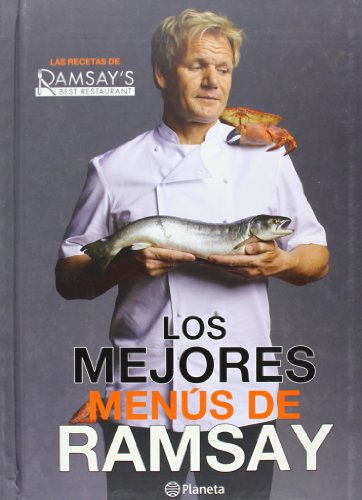 Los mejores menus de Ramsay (Spanish Edition) (607070780X) by Gordon Ramsay