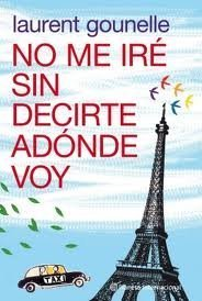 9786070708121: No me ire sin decirte adonde voy / I will not Leave without Telling you Where I go