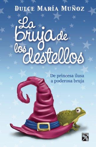 9786070708343: La bruja de los destellos (Spanish Edition)