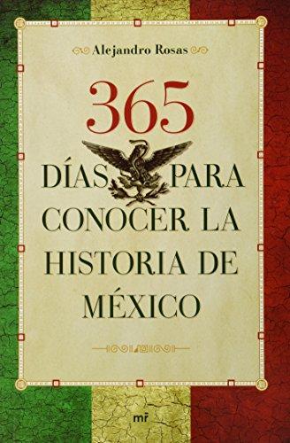 9786070708787: 365 dias para conocer la historia de Mexico (Spanish Edition)