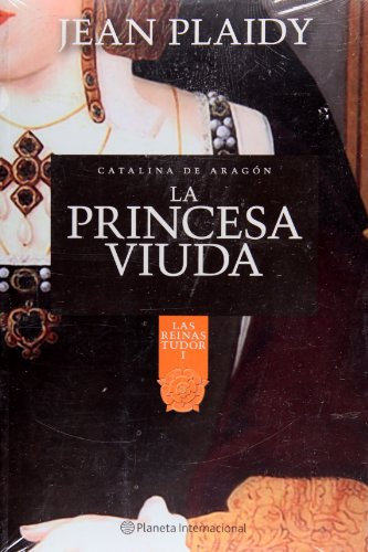 9786070708800: La princesa viuda (Las Reinas Tudor / the Tudor Queens) (Spanish Edition)