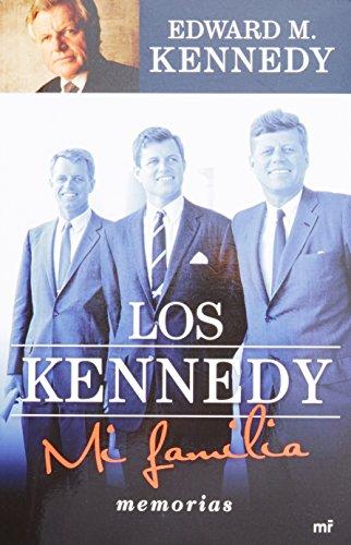 9786070708831: Los Kennedy. Mi familia (Memorias) (Spanish Edition)