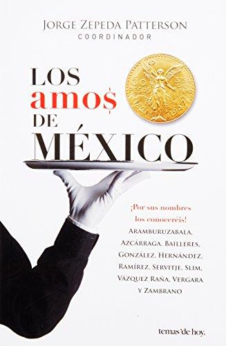 9786070708930: Los amos de Mexico (Spanish Edition)